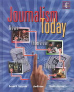 Journalism Today, Student Edition 6th edition 9780658004049 0658004042