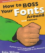 How to Boss Your Fonts Around 2nd edition 9780201696400 0201696401