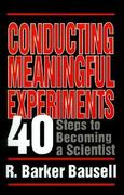 Conducting Meaningful Experiments 1st Edition 9780803955318 0803955316