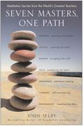Seven Masters, One Path 1st Edition 9780062209825 0062209825