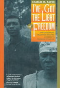 I've Got the Light of Freedom 1st Edition 9780520085152 0520085159