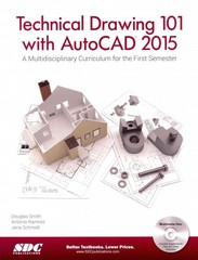 Technical Drawing 101 and AutoCAD 2015 1st Edition 9781585038725 1585038725