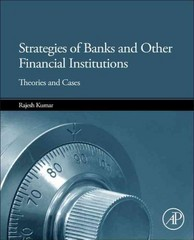 Strategies of Banks and Other Financial Institutions 1st Edition 9780124169975 012416997X