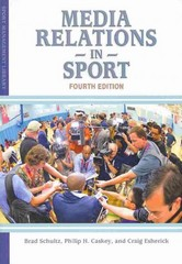 Media Relations in Sport 4th Edition 9781935412946 1935412949