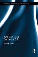 Rural Crime and Community Safety 1st Edition 9780415856430 0415856434