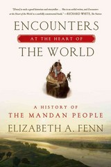 Encounters at the Heart of the World 1st Edition 9780374535117 0374535116