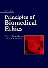 Principles of Biomedical Ethics 6th Edition 9780199899722 019989972X