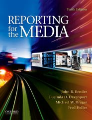 Reporting for the Media 10th Edition 9780199941124 0199941122