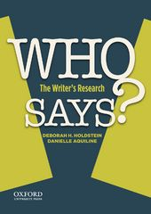 WHO SAYS?: The Writer's Research 1st Edition 9780199352012 0199352011