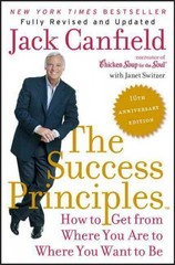 The Success Principles(TM) - 10th Anniversary Edition 10th Edition 9780062364296 0062364294