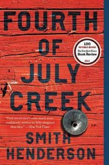 Fourth of July Creek 1st Edition 9780062286468 0062286463