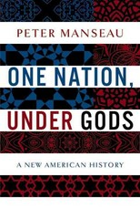 One Nation, under Gods 1st Edition 9780316100038 031610003X