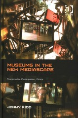 Museums in the New Mediascape 1st Edition 9781317092742 1317092740