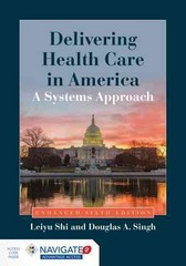Delivering Health Care in America 6th Edition 9781284074635 1284074633