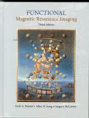 Functional Magnetic Resonance Imaging 3rd Edition 9780878936274 0878936270