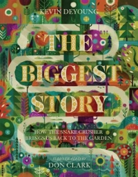 The Biggest Story 1st Edition 9781433542442 1433542447