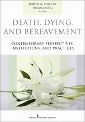 Death, Dying, and Bereavement 1st Edition 9780826171429 0826171427