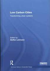 Low Carbon Cities 1st Edition 9781317659143 1317659147