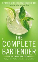 The Complete Bartender 1st Edition 9780425279724 0425279723