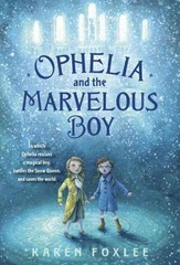Ophelia and the Marvelous Boy 1st Edition 9780385753562 038575356X