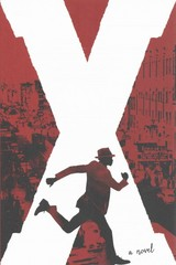 X: A Novel 1st Edition 9780763669676 0763669679