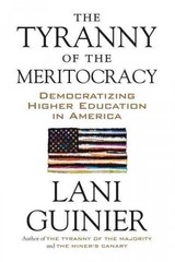 The Tyranny of the Meritocracy 1st Edition 9780807006276 0807006270