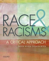 Race and Racisms: A Critical Approach 1st Edition 9780190200145 0190200146