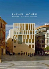Rafael Moneo 1st Edition 9780300139129 0300139128