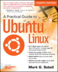 A Practical Guide to Ubuntu Linux 4th Edition 9780133927313 0133927318