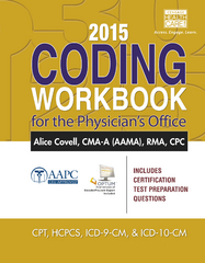 2015 Coding Workbook for the Physician's Office 1st Edition 9781305259133 1305259130
