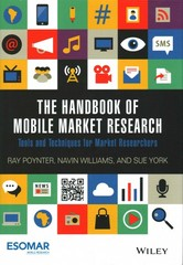 The Handbook of Mobile Market Research 1st Edition 9781118935767 1118935764