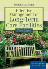 Effective Management Of Long-Term Care Facilities 3rd Edition 9781284052718 1284052710