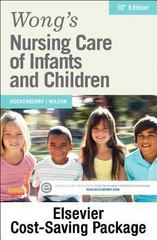 Wong's Nursing Care of Infants and Children - Text and Elsevier Adaptive Learning Package 10th Edition 9780323327008 0323327001