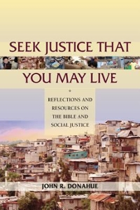 Seek Justice That You May Live 1st Edition 9780809148745 0809148749