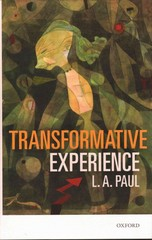 Transformative Experience 1st Edition 9780191027802 0191027804