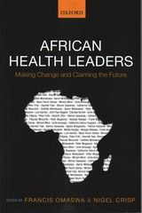 African Health Leaders 1st Edition 9780191008405 0191008400