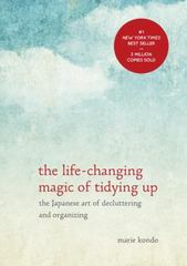 The Life-Changing Magic of Tidying Up 1st Edition 9781607747307 1607747308