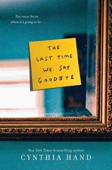 The Last Time We Say Goodbye 1st Edition 9780062318473 0062318470