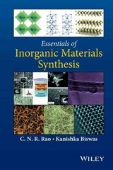 Essentials of Inorganic Materials Synthesis 1st Edition 9781118832547 111883254X