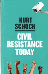 Civil Resistance Today 1st Edition 9780745682662 0745682669