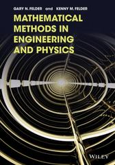 Mathematical Methods in Engineering and Physics 1st Edition 9781119045847 1119045843