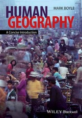 Human Geography 1st Edition 9781118451502 1118451503
