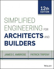 Simplified Engineering for Architects and Builders 12th Edition 9781118975046 1118975049