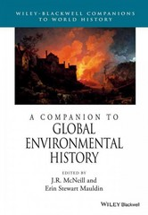 A Companion to Global Environmental History 1st Edition 9781118977538 111897753X
