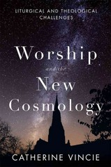Worship and the New Cosmology 1st Edition 9780814682975 0814682979