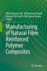 Manufacturing of Natural Fibre Reinforced Polymer Composites 1st Edition 9783319079448 3319079441