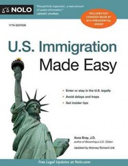 U. S. Immigration Made Easy 17th Edition 9781413321104 1413321100