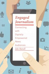 Engaged Journalism 1st Edition 9780231168359 0231168357