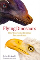 Flying Dinosaurs 1st Edition 9780231171786 0231171781