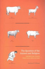 The Question of the Animal and Religion 1st Edition 9780231167512 0231167512